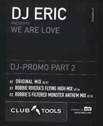 DJ Eric - We Are Love - DJ-Promo Part 2