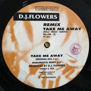 DJ Flowers - Take Me Away