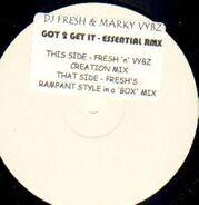 DJ Fresh & Marky Vybz - Got 2 Get It