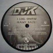 DJ K - I Like Chopin (Rainy Daze)