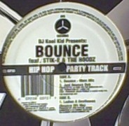 DJ Kool Kid, Stik-E & The Hoodz - Bounce