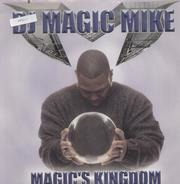 DJ Magic Mike - Magic's Kingdom
