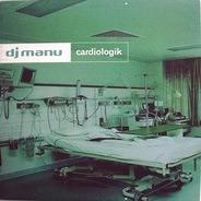 DJ Manu - Cardiologik
