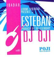 DJ Oji - Esteban