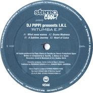 DJ Pippi Presents I.K.L - Ritumba E.P