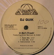 DJ Quik - U Ain't Fresh! / Speak On It