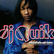 DJ Quik - Rhythm-Al-Ism [Dirty Version]