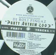 DJ Roli Fingaz - Party Anthem 2003