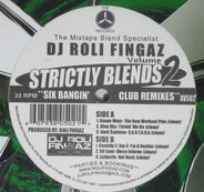 DJ Roli Fingaz - Strictly Blends Volume 2 - Six Bangin' Club Remixes.