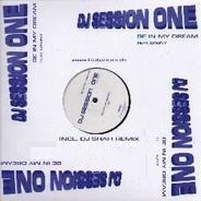 DJ Session One - Be In My Dream