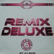 Dj Sios - Remix Deluxe Volume 6