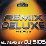 DJ Sios - Remix Deluxe Vol. 2