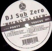 Dj Sub Zero - Rockin Da Club