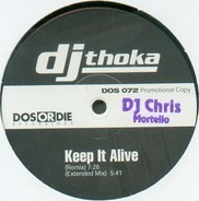 DJ Thoka - Keep It Alive / Don't Stop Me