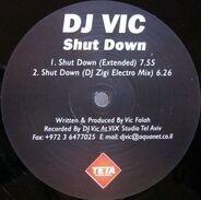 DJ Vic - Shut Down