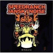 DJ Speedranch Vs.Jansky Noise - Migrate