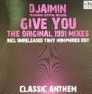 Djaimin - Give You (The Original 1991 Mixes)