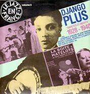 Django Reinhardt - Django Plus - Raretés et inédits (1928-1940)