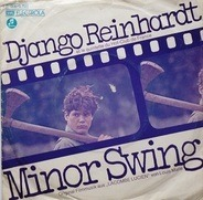Django Reinhardt Et Le Quintette Du Hot Club De France - Minor Swing