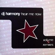DJ Harmony - Hear Me Now (Volume 2 Remixes)