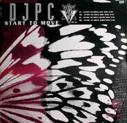 Djpc - Start To Move