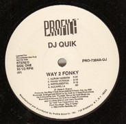 DJ Quik - Way 2 Fonky / Mo Pussy