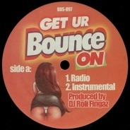 DJ Roli Fingaz - Get Ur Bounce On