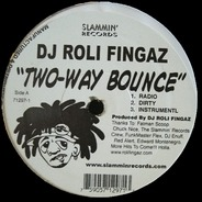 DJ Roli Fingaz - Two-Way Bounce