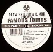 DJ Twinkiller & DJ MBR - Famous Joints