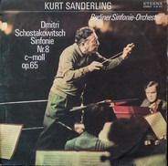 Dmitri Shostakovich -- Berliner Sinfonie Orchester , Kurt Sanderling - Sinfonie Nr.8 C-Moll Op.65