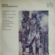 Dmitri Shostakovich , Kiril Kondrashin - 1. Symphonie F-moll/F Minor / 2. Symphonie H-dur/B Major 'An den Oktober'