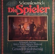 Shostakovich/ Leningrad Philharmonic Orchestra , Gennadi Rozhdestvensky - Die Spieler Opernszenen nach Gogol