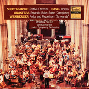 "Shostakovich / Ravel / Alberto Ginastera a.o. - Festive Overture / Bolero / Estancia Ballet Suite (Complete) / Polka And Fugue From ""Schwanda"""