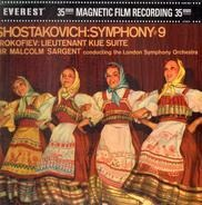 Dmitri Shostakovich / Sergei Prokofiev - The London Symphony Orchestra , Sir Malcolm Sargent - Symphony No. 9 / Lieutenant Kije - Suite