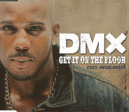 Dmx - Get It On The Floor