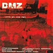 Dmz - Live At The Rat