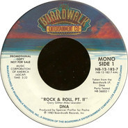 Dna - Rock & Roll, Pt. II / The Recipe For Life