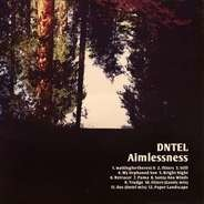 Dntel - Aimlessness (Vinyl+CD)