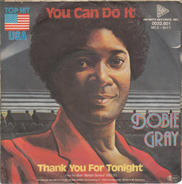 Dobie Gray - You Can Do It / Thank You For Tonight