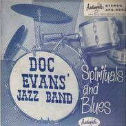 Doc Evans And His Dixieland Band - Spirituals And Blues
