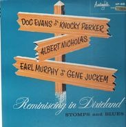 Doc Evans / Knocky Parker / Albert Nicholas / Earl Murphy / Gene Juckem - Reminiscing In Dixieland, Stomps And Blues Vol. 1