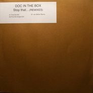 Doc In The Box - Stop That... (Remixes)