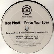 Doc Phatt - Prove Your Love