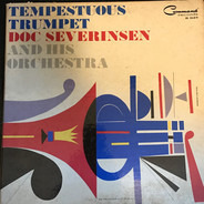 Doc Severinsen And His Orchestra - Tempestuous Trumpet