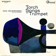 Doc Severinsen And His Orchestra - Torch Songs for Trumpet