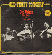 Doc Watson / Clint Howard / Fred Price - Old Timey Concert