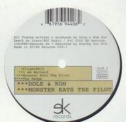 Dole & Kom - MONSTER EATS THE PILOT