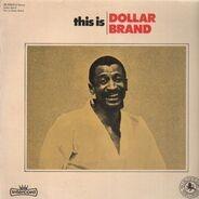 Dollar Brand - This Is Dollar Brand