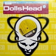 Dolls Head - It's Over (It's Under)