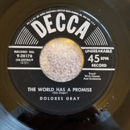 Dolores Gray - The World Has A Promise / Tattered And Torn